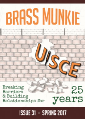 UISCE publishes the Brass Munkie magazine